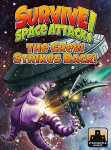 Survive : Space Attack! – The Crew Strikes Back! Expansion
